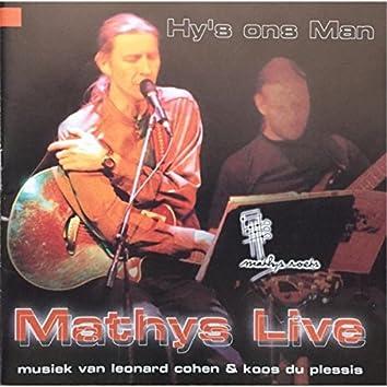 Hy's Ons Man: Mathys Live