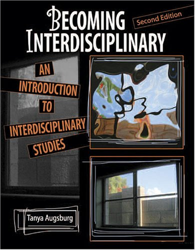 Becoming Interdisciplinary: An Introduction to...