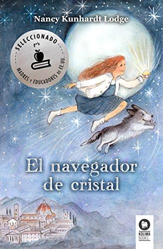 El navegador de cristal (Spanish Edition)
