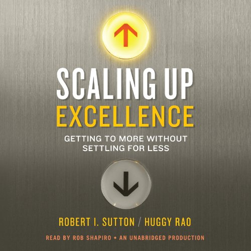 Scaling Up Excellence cover art
