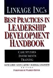 Linkage Inc.'s Best Practices in Leadership Development Handbook: Case Studies, Instruments, Training (J-B US non-Franchise Leadership)