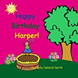 Happy Birthday Harper! (Sneaky Snail Personalized Books)