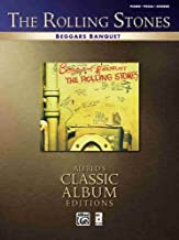 The Rolling Stones- Beggars Banquet (Piano/Vocal/Chords) (Alfred's Classic Album Editions)