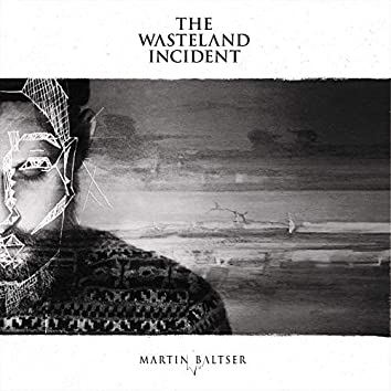 The Wasteland Incident