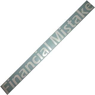 Rdecals Financial Mistake Windshield Banner Decal/Sticker 3