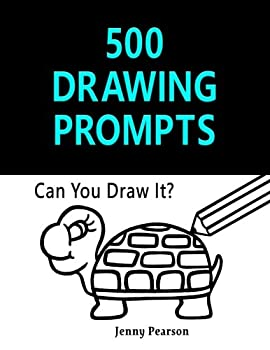 500 Drawing Prompts  Can You Draw It?  Challenge Your Artistic Skills