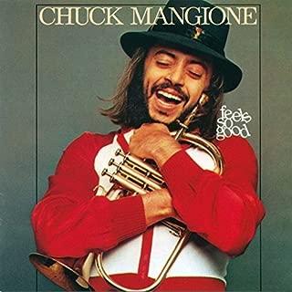 Feel So Good by CHUCK MANGIONE (2015-09-30)