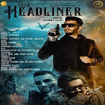 Yaar Headliner - Single