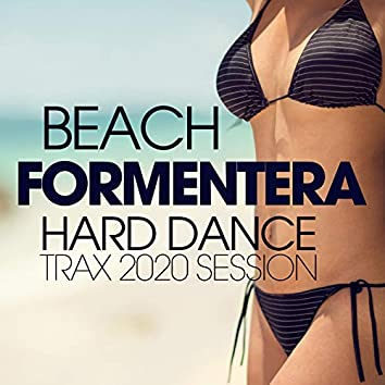 Beach Formentera Hard Dance Trax 2020 Session