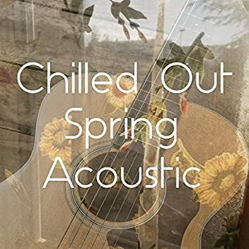 Chilled Out Spring Acoustic