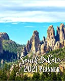 South Dakota 2021 Planner: A Pretty And Simple 8 x 10 Size, January 2021 - December 2021, Weekly & Monthly Agenda, Cathedral Spires Cover Design, Organizer And Calendar