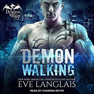 Demon Walking     Dragon Point, Book 6              Written by:                                                                                                                                 Eve Langlais                               Narrated by:                                                                                                                                 Chandra Skyye                      Length: 7 hrs and 6 mins     Not rated yet     Overall 0.0