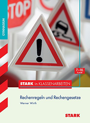 STARK Stark in Mathematik - Gymnasium - Rechenregeln u. Rechengesetze 7.- 10. Klasse (STARK-Verlag - Training)