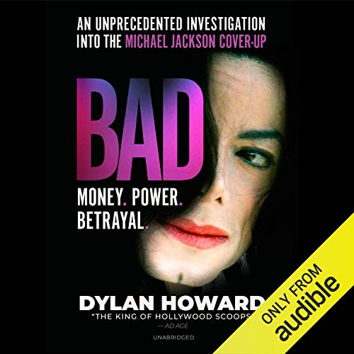 Bad: An Unprecedented Investigation into the Michael Jackson Cover-Up audiobook cover art