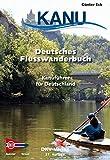 Deutsches Flusswanderbuch: Kanuführer für Deutschland (DKV-Regionalführer) (German Edition)