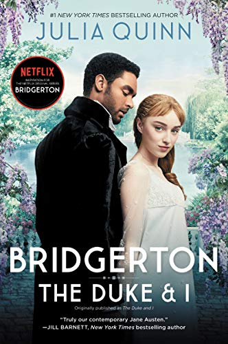 Bridgerton: The Duke and I (Bridgertons Book 1) WeeklyReviewer