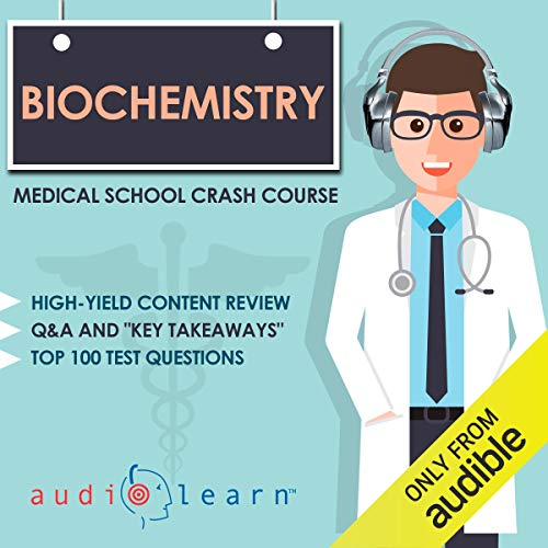 Page de couverture de Biochemistry - Medical School Crash Course