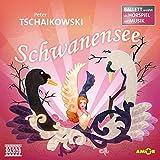 Schwanensee Ballett-Hörspiel: mit Musik von Peter Tschaikowski (Ballett erzählt als Hörspiel)