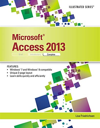 Microsoft Access 2013: Illustrated Complete