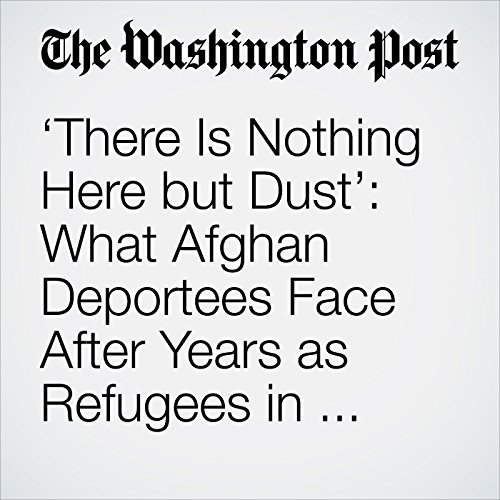 'There Is Nothing Here but Dust': What Afghan Deportees Face After Years as Refugees in Pakistan copertina