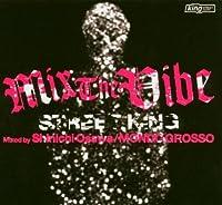 Mix the Vibe: Street King
