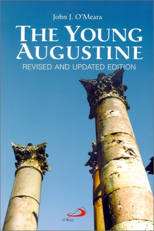 The Young Augustine -  John J. O'Meara, Revised Edition, Paperback