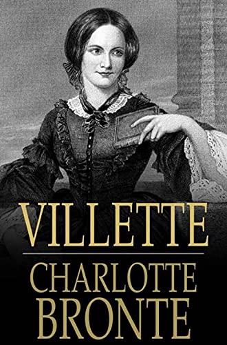 Villette Illustrated by [Charlotte Brontë]