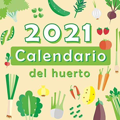 2021 Calendario del huerto