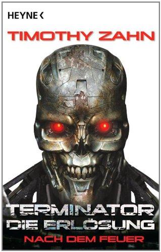 Terminator: Die Erlösung - Nach dem Feuer: Roman