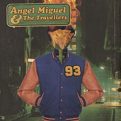 Ángel Miguel & The Travellers