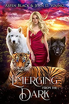 Emerging From The Dark: A Paranormal Romance (Dark Shifters Universe) by [Aspen Black, Jenn D. Young]