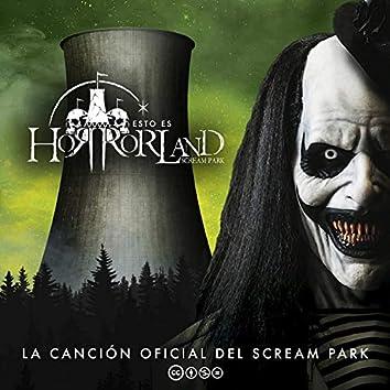 Esto Es Horrorland (La Canción Oficial del Scream Park)