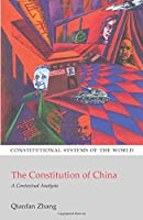 The Constitution of China : A contextual Analysis (Constitutional Systems of the World)