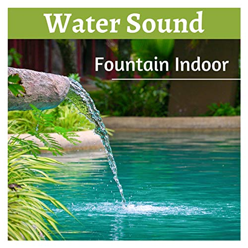 Water Sound Fountain Indoor