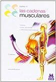 CADENAS MUSCULARES, LAS (Tomo II). Lordosis, cifosis, escoliosis y deformaciones torácicas (Bicolor): 2 (Medicina)