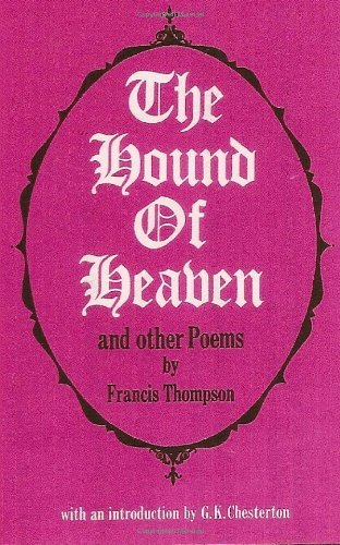 HOUND OF HEAVEN by Francis Thompson (6-Aug-2003) Paperback