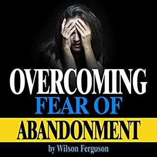 Overcoming Fear of Abandonment audiobook cover art