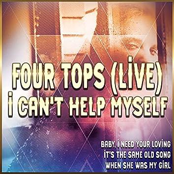 I Can't Help Myself (Live)