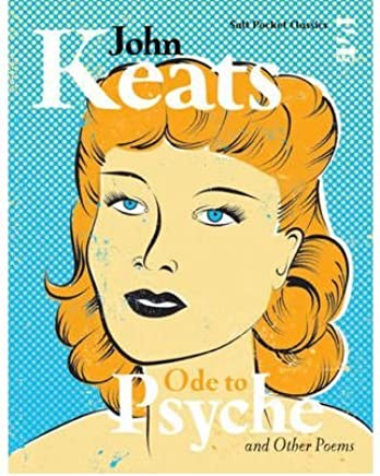 [(Ode to Psyche and Other Poems)] [ By (author) John Keats, Edited by Chris Emery ] [February, 2009]