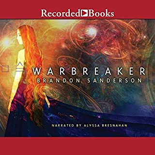 Warbreaker                   Written by:                                                                                                                                 Brandon Sanderson                               Narrated by:                                                                                                                                 Alyssa Bresnahan                      Length: 24 hrs and 56 mins     168 ratings     Overall 4.6