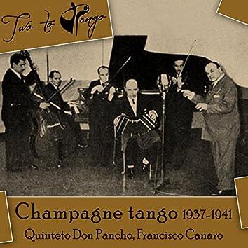Champagne tango (1937-1941)