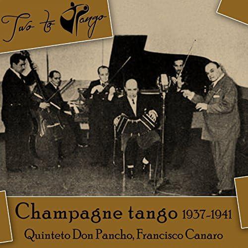 Quinteto Don Pancho, Francisco Canaro