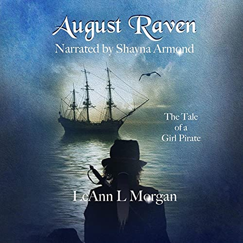 August Raven Audiobook By LeAnn L. Morgan cover art