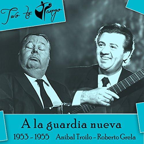 Roberto Grela, Anibal Troilo, Jorge Casal