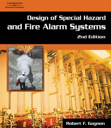 Design of Special Hazard and Fire Alarm Systems, 2nd Edition