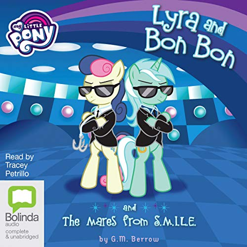 Lyra and Bon Bon and the Mares from S.M.I.L.E. audiobook cover art
