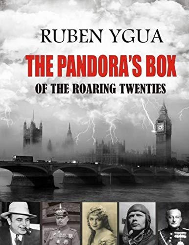 THE PANDORA'S BOX OF THE ROARING TWENTIES