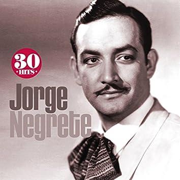 Jorge Negrete: 30 Hits