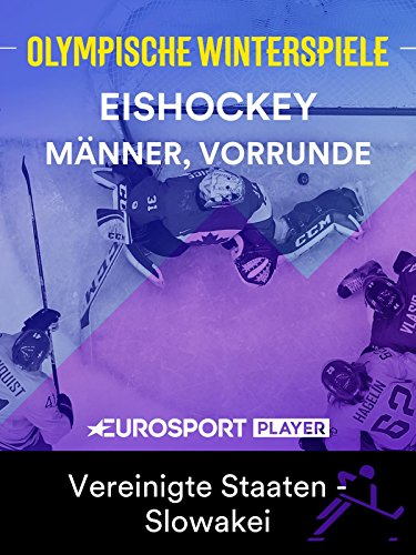 Eishockey: Männer, Vorrunde - USA - Slowakei