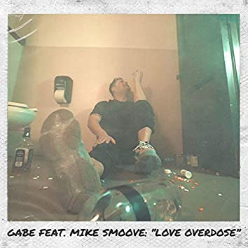 Love Overdose (feat. Mike Smoove)